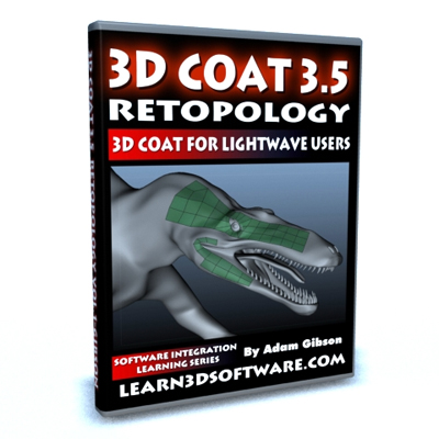 3D Coat 3.5 Retopology Vol #1 for Lightwave Users