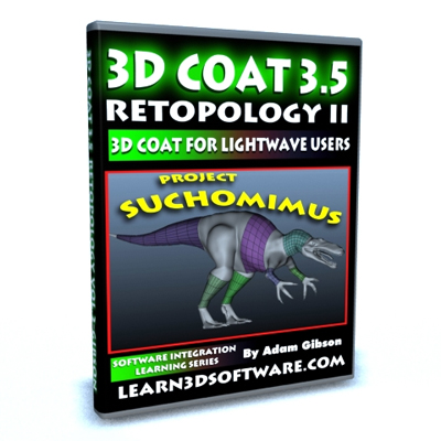 3D Coat 3.5 Retopology Vol #2 for Lightwave Users - Project Suchomimus